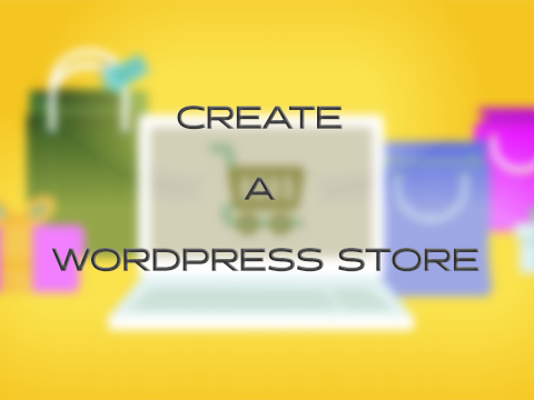create a wordpress store