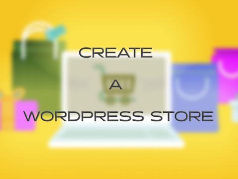 create a wordpress store